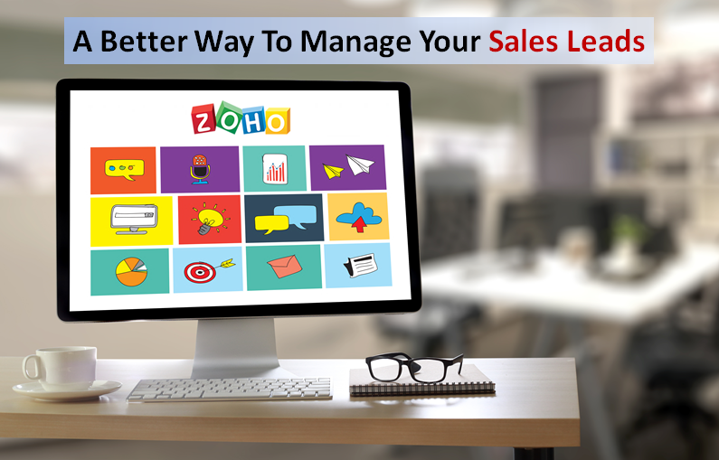 A Better Way to Manage Your Sales Leads