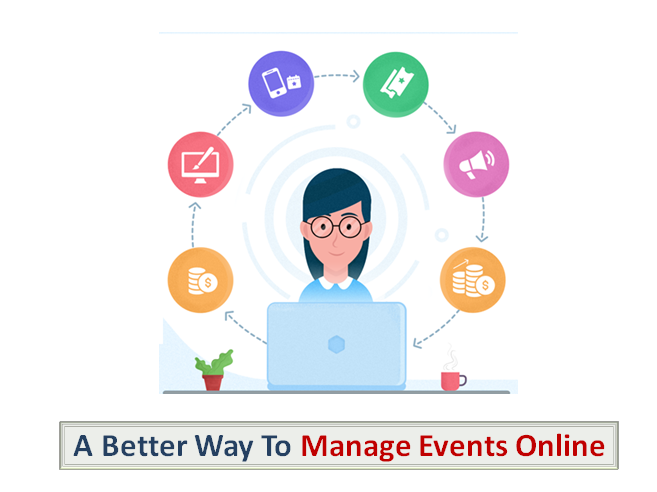 A Better Way To Manage Events Online
