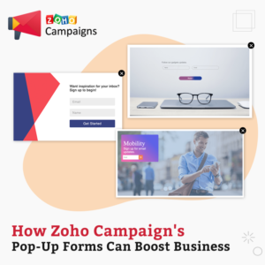 How Zoho Campaign's Pop-Up Forms Can Boost Business
