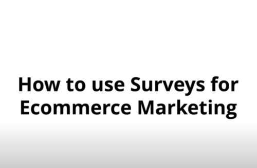 How to use Surveys for Ecommerce Marketing