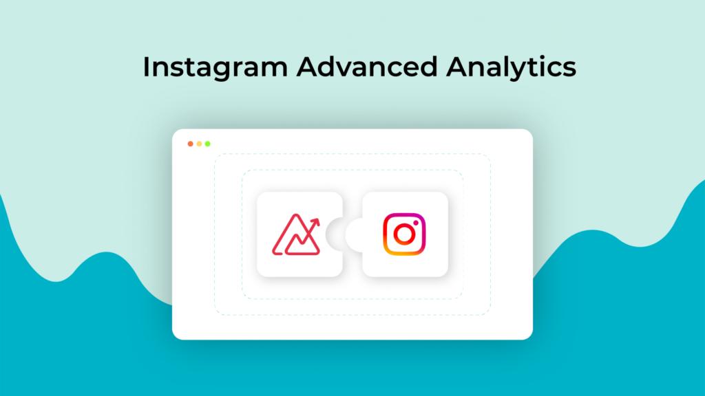 Instagram Advanced Analytics