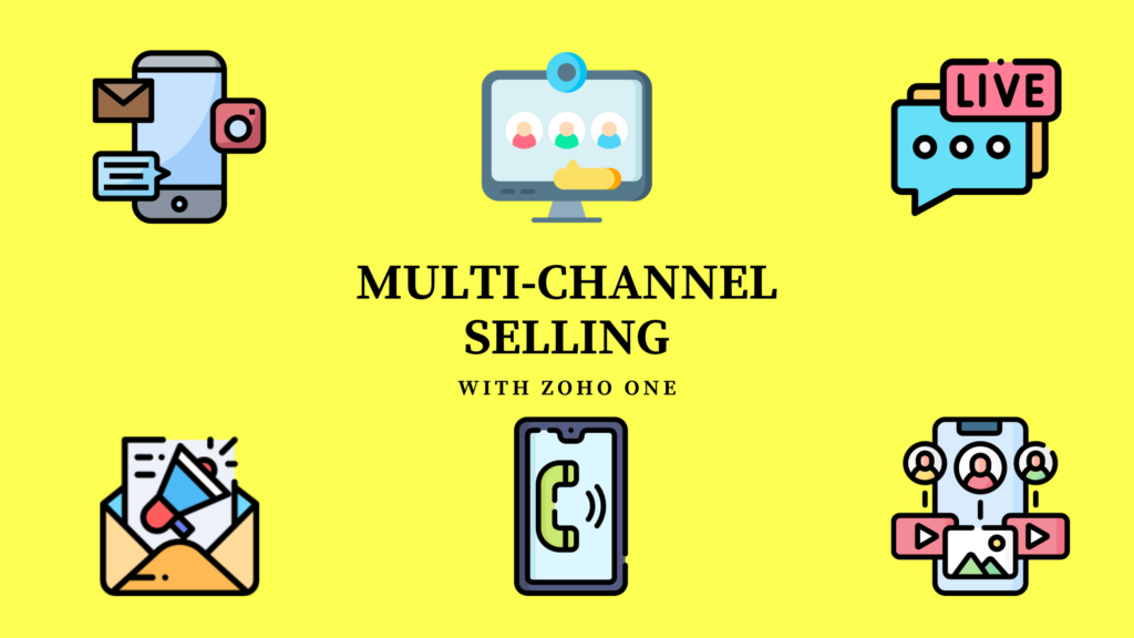 With ZOHO One Use More Channels to Sell More
